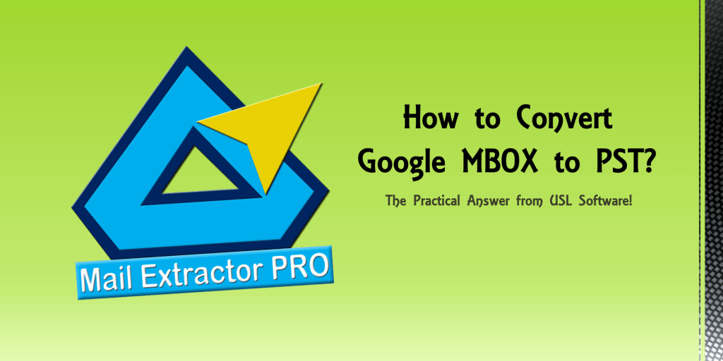 Google MBOX to PST Converter