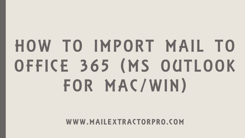 importing mail to office 365