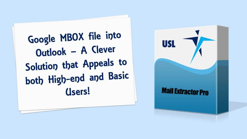 Google MBOX to Outlook