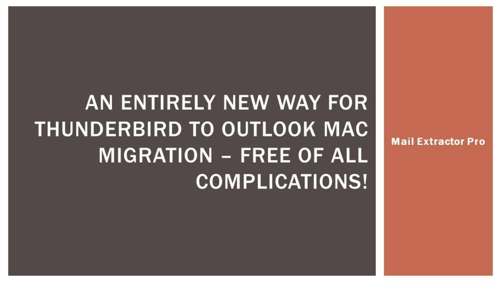 Thunderbird to Outlook Mac Migration Software